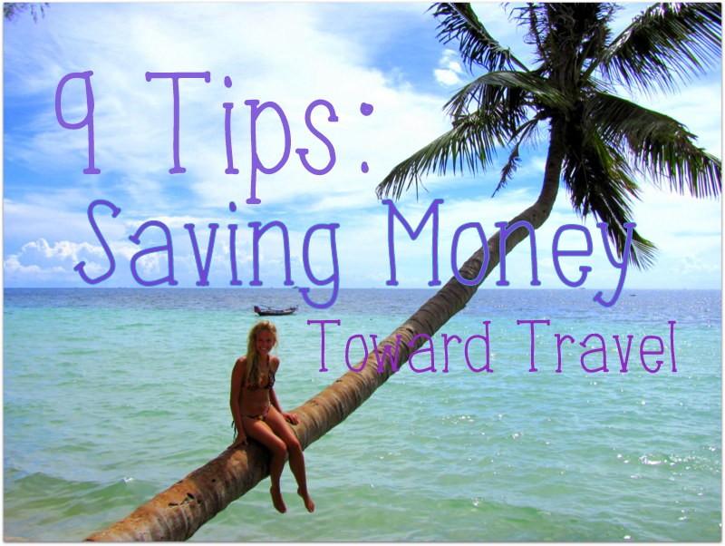 save money toward travel