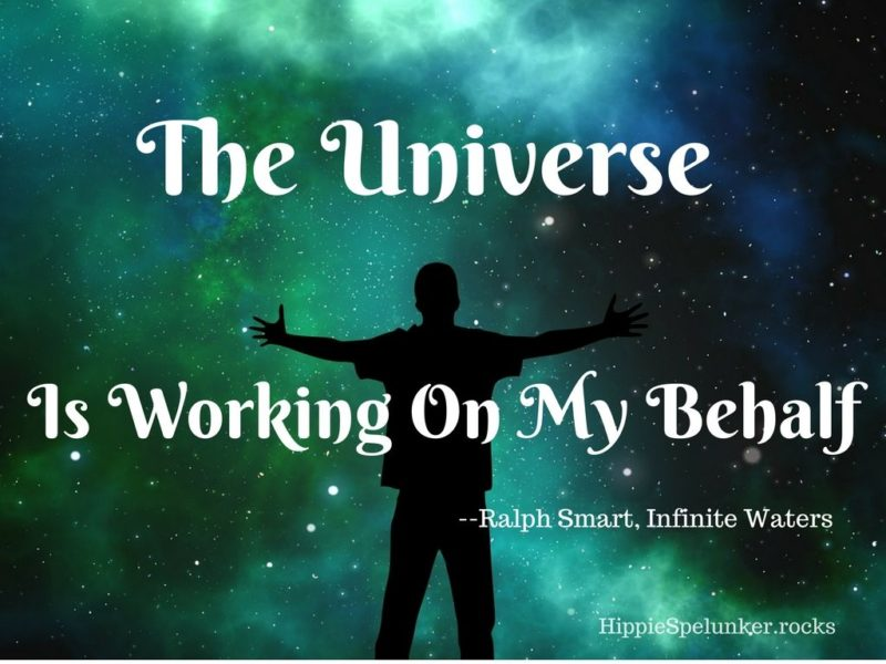 The Universe Is Working On My Behalf - Ralph Smart
