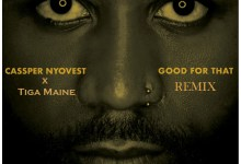 Cassper Nyovest Good For That Remix Ft. Tiga Maine