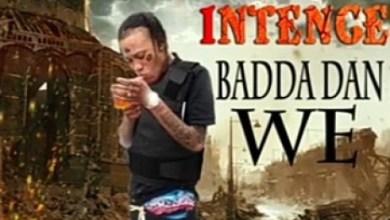 Intence Badda Dan We