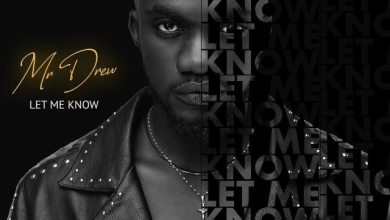 Mr Drew - Let Me Know
