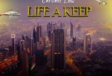 Chronic Law Life A Keep