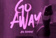 Aba Rainbow - Go Away