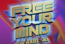 Blaq Jerzee Ft Jux - Free Your Mind