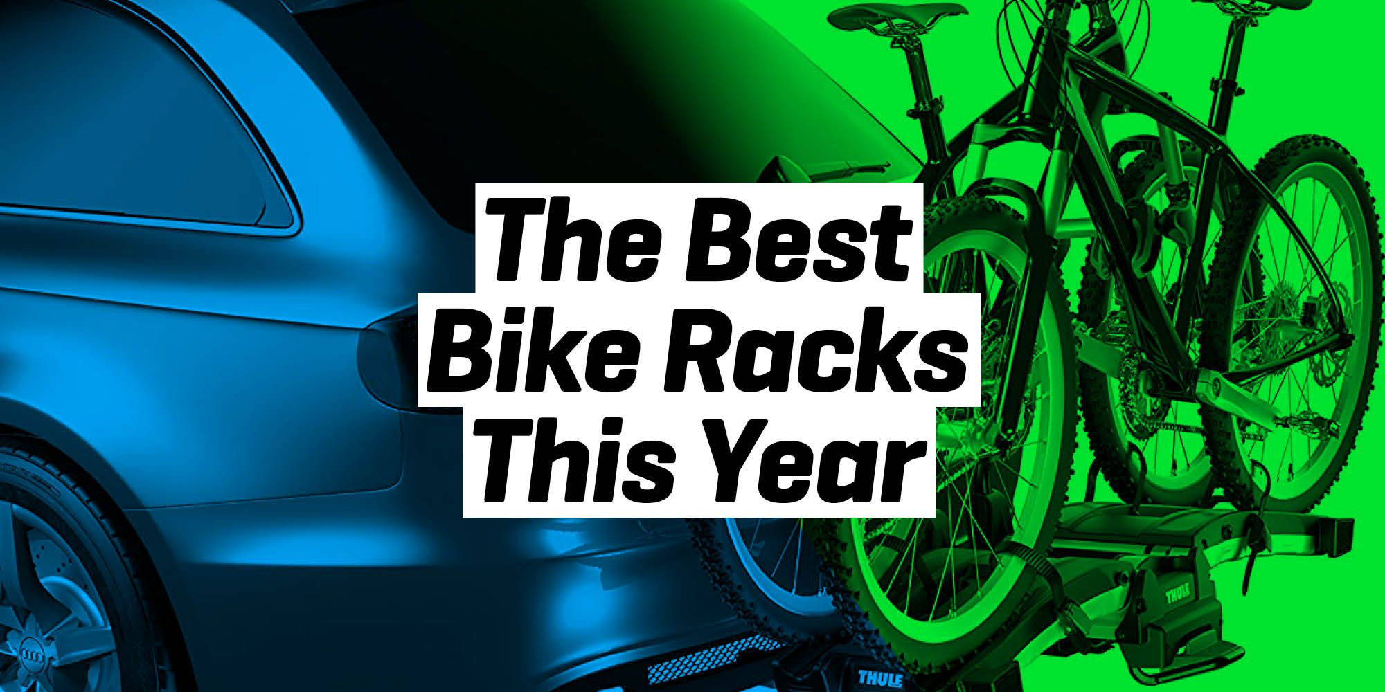 tested the best bike racks for every kind of rig