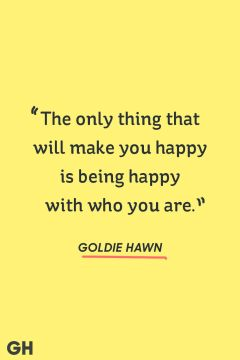 Goldie Hawn happy quote