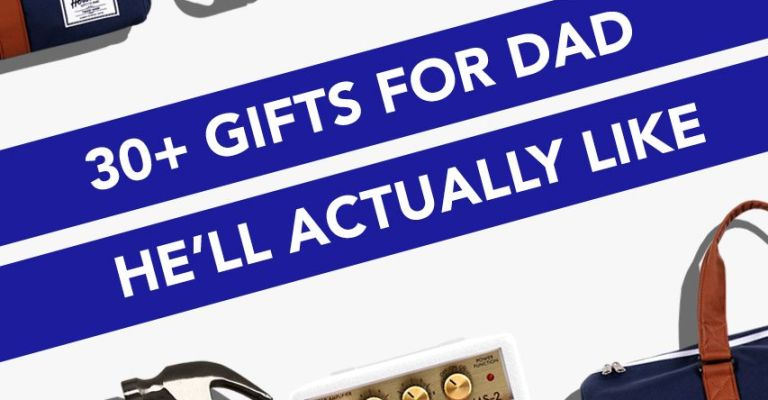 30 Best Gifts For Dad In 2018 Unique Gift Ideas For Fathers