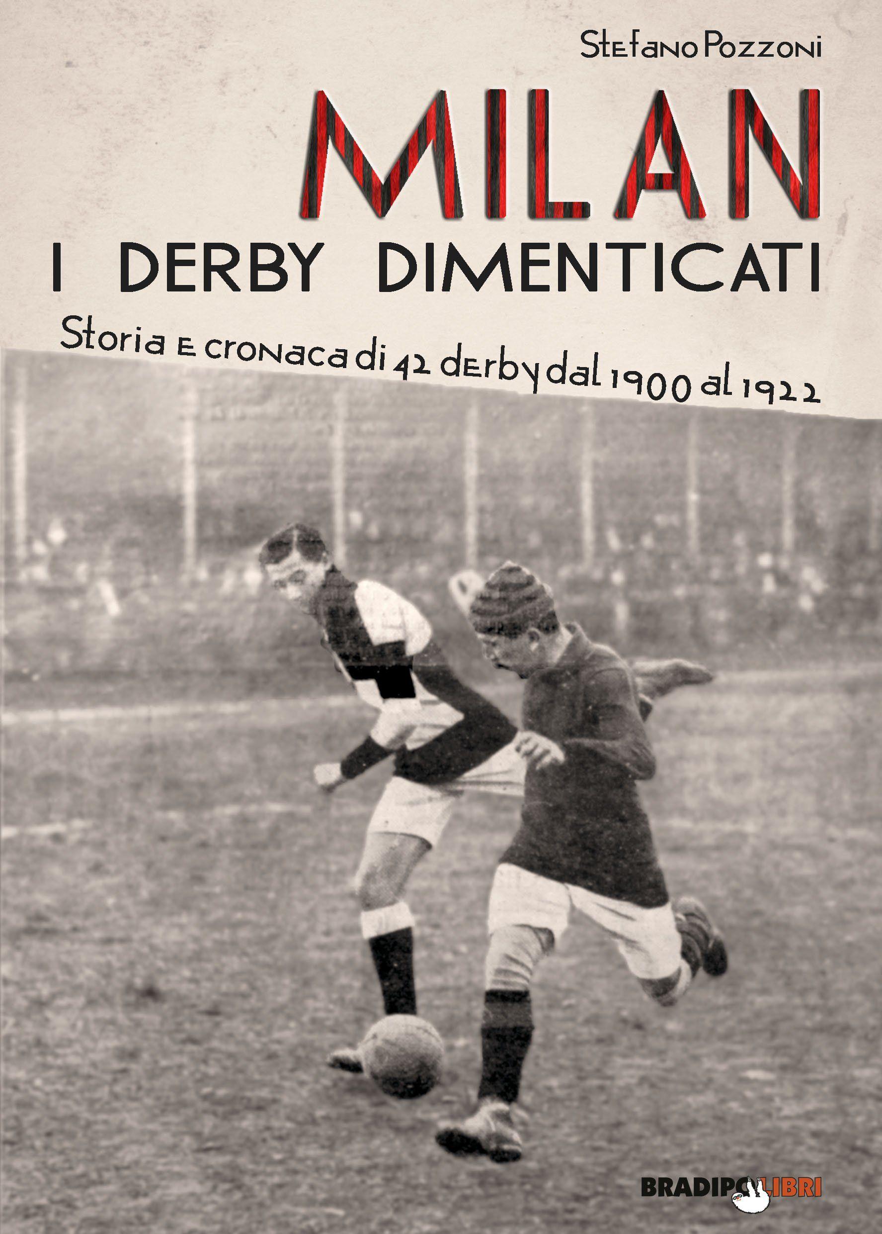 I derby dimenticati del Milan