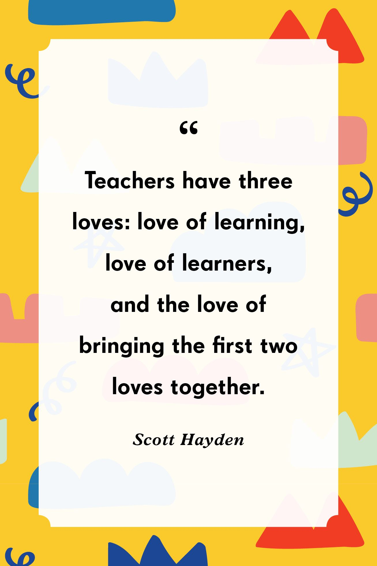 Love Of Learning Quotes : learning, quotes, Teacher, Quotes, Appreciation, Teachers