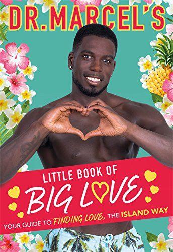 Dr Marcel's Little Book of Big Love by Marcel Somerville