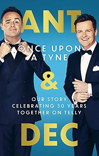 Once Upon a Time by Anthony McPartlin and Declan Donnelly
