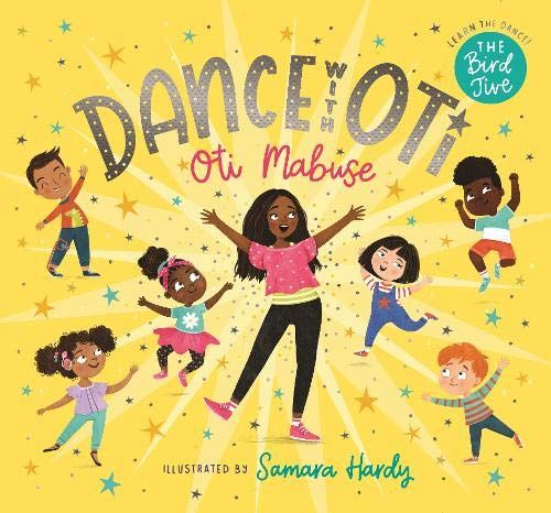 Dance with Oti d'Oti Mabuse, with illustrations by Samara Hardy