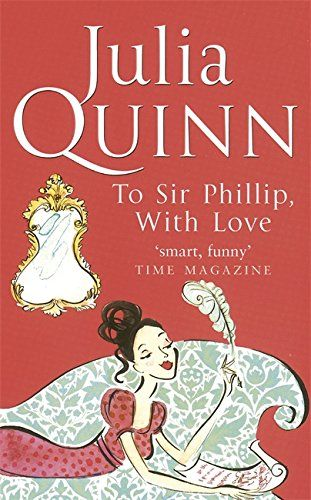 With love by Sir Philip by Julia Quinn