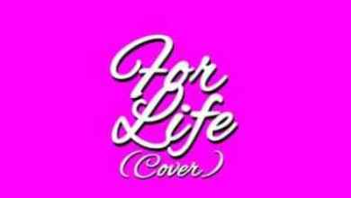 Photo of Jaywon – For Life(Cover)