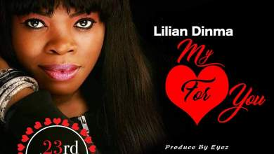Photo of Download Lilian Dinma – My Love For You Prod By Eyez