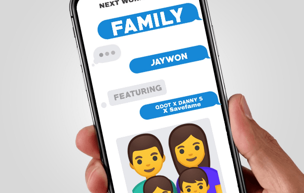 Jaywon ft. Qdot, Danny S & Savefame – My Family