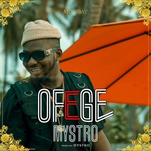 Mystro Ofege Mp3 Download