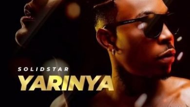 Photo of Solidstar – Yarinya