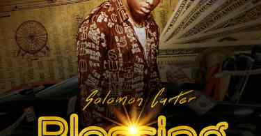Solomon Carter Blessing Mp3 Download