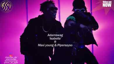 Photo of [Video] Adamswag ft. Maxi Young x Pyper – Isabella