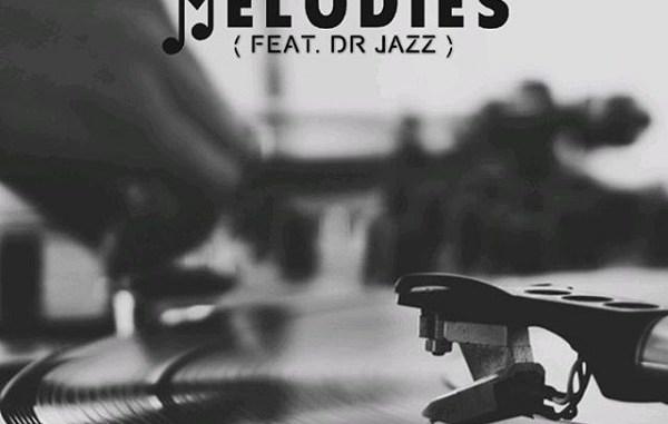 WizzyPro ft. Dr Jazz – Melodies
