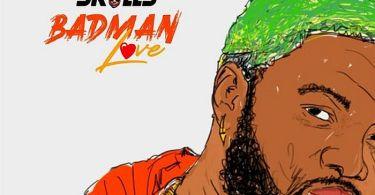 Download Skales – Badman Love