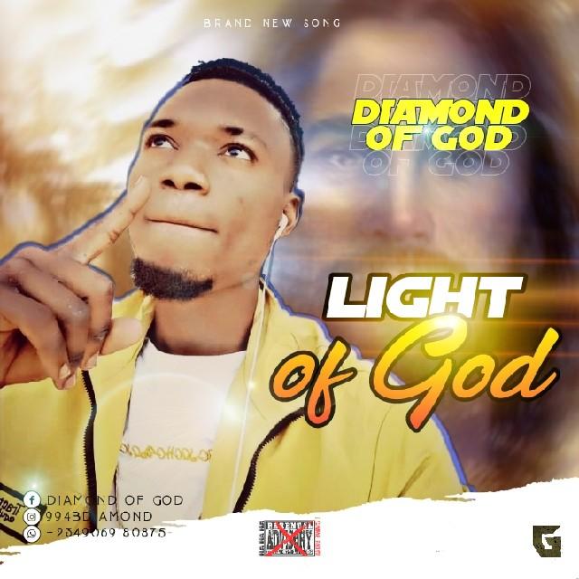 Diamond Of God – Light Of God