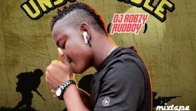 Photo of Rudeboy Dj Robzy – Unstopable Mixtape
