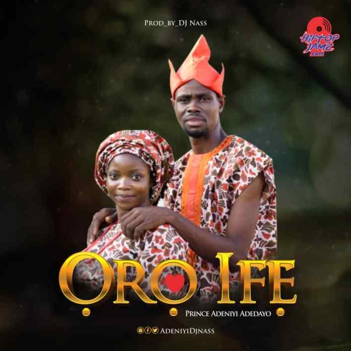 Download DJ Nass Oro Ife Mp3