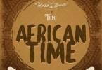 Download Krizbeatz ft. Teni – African Time