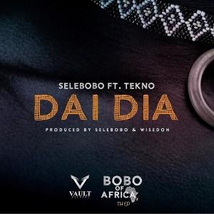 Download Selebobo ft. Tekno – Dai Dia