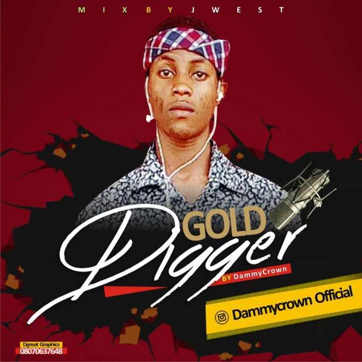 Dammycrown – Gold Digger