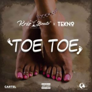 Download Krizbeatz ft. Tekno – Toe Toe