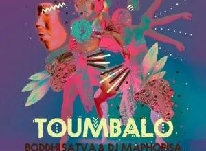 Photo of EP: Boddhi Satva & DJ Maphorisa – Toumbalo