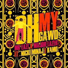 Download Mr Eazi & Major Lazer ft. Nicki Minaj & K4mo – Oh My Gawd