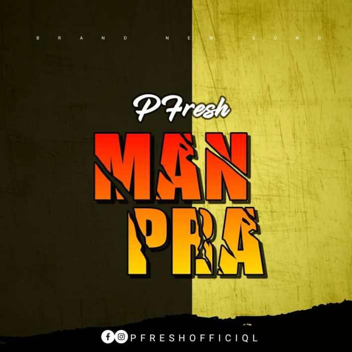 Pfresh - Man Pra