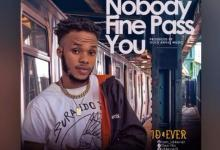 Photo of ID4ever – Nobody Fine Pass You