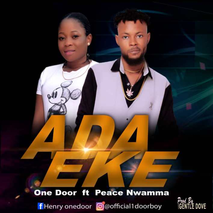 One Door ft. Peace Nwamma - Ada Eke