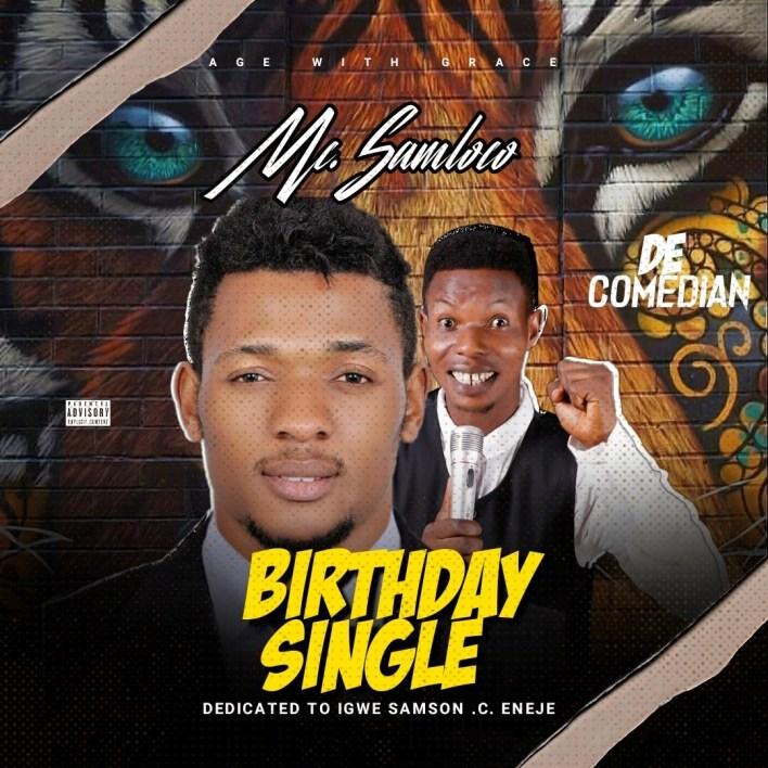 Mc Samloco De Comedian - Happy Birthday Igwe Samson
