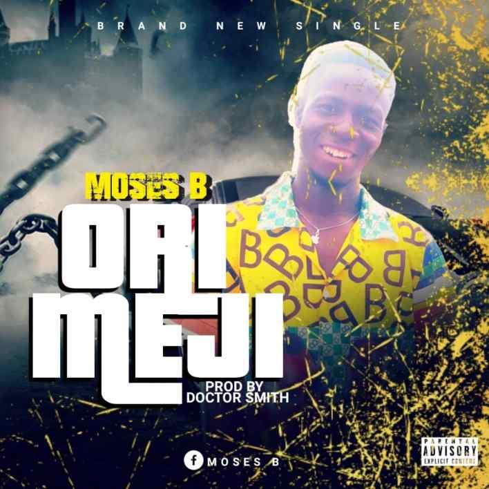 Moses B – Ori Meji