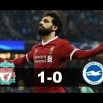 Liverpool VS Bringhton 1-0 All Goal Highlights