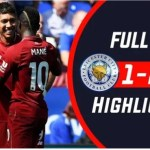 Leicester Vs Liverpool 1-2 All Goals Highlights