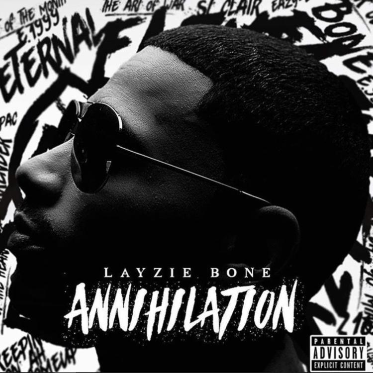 Annihilation – Layzie Bone