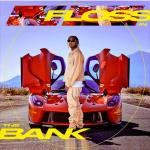 "Tyga – ""Floss In The Bank"""