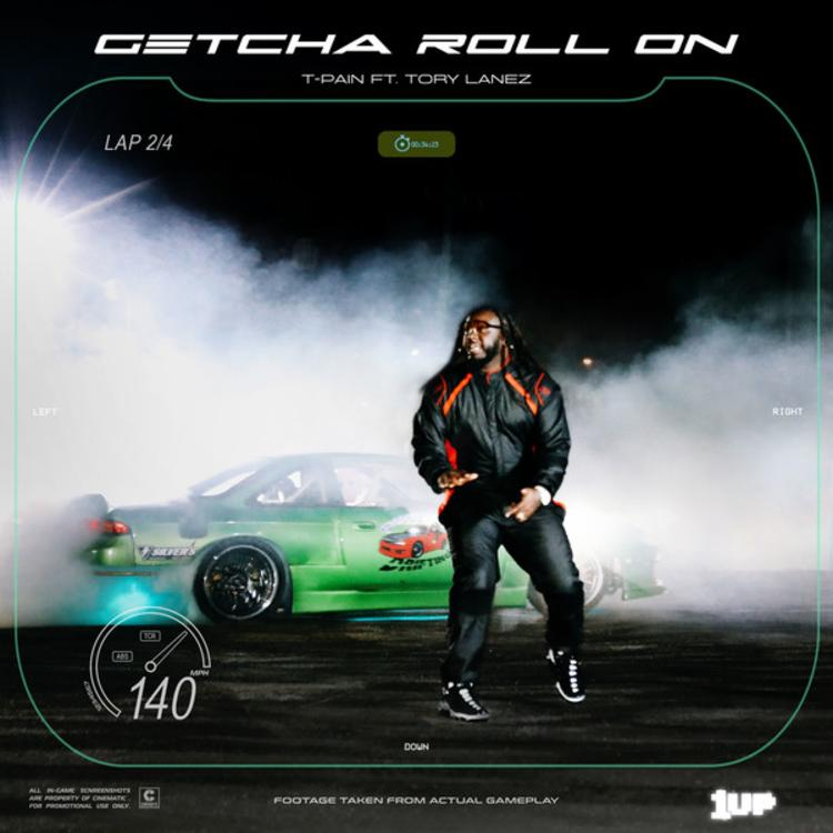 "T-Pain -""Getcha Roll On"" Ft Tory Lanez"