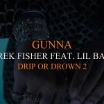 Gunna – Derek Fisher Feat. Lil Baby [Official Audio]