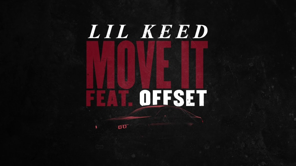 """Lil Keed – """"Move On"""" Ft Offset (Official Audio)"""