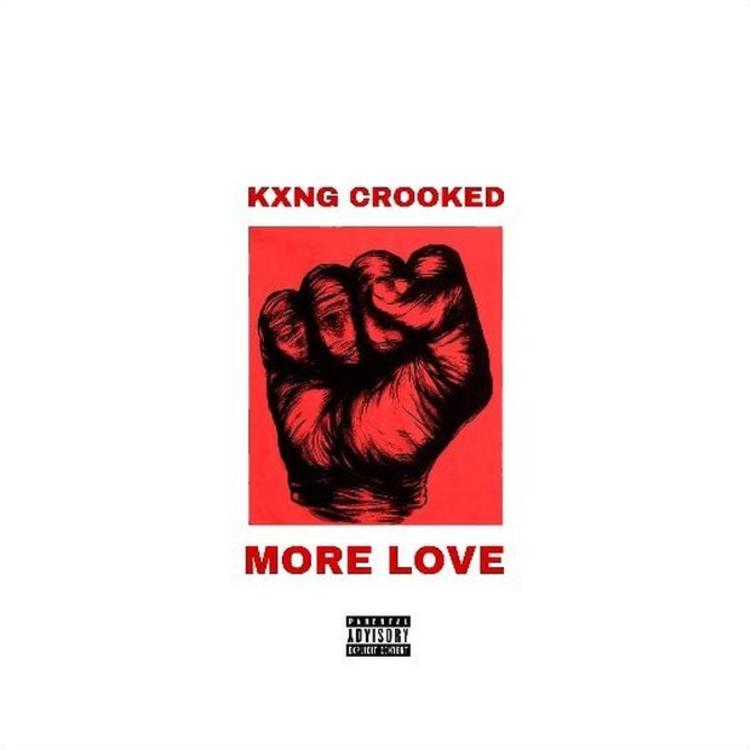 KXNG CROOKED – More Love