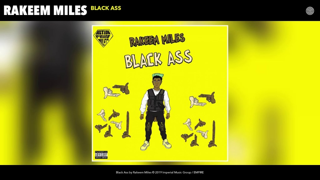 Rakeem Miles – Black Ass (Audio)
