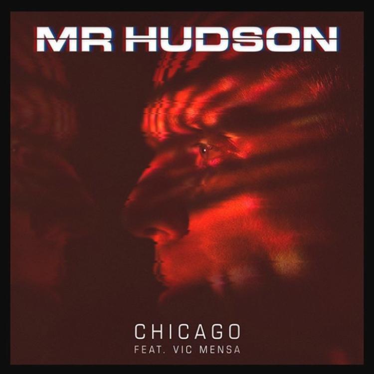 "Mr. Hudson – ""Chicago"" ft Vic Mensa (Audio)"